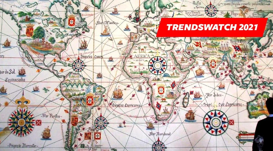 TrendsWatch 2021: Navigating a Disrupted Future
